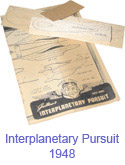 Interplanetary Pursuit 1948